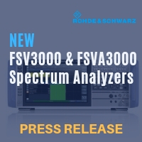 Press Release: New R&S FSV3000 and R&S FSVA3000 spectrum analyzers – high-speed analysis for lab and production, ideal for 5G NR