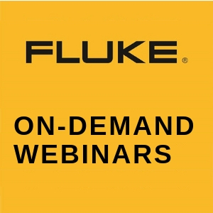 Fluke Industrial On-Demand Webinars