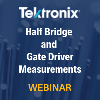 Key Factors for Half-Bridge and Gate Driver Measurements