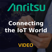 Anritsu: Connecting the IoT World