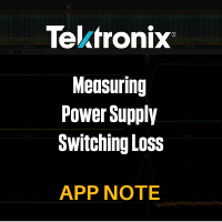 Tektronix: Measuring Power Supply Switching Loss with an Oscilloscope