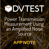 DVTEST: Power Transmission Measurement Using an Amplified Noise Source