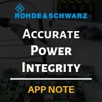 Rohde & Schwarz: Accurate and Fast Power Integrity Measurements